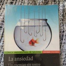 Libros de segunda mano: LA ANSIEDAD UN ENEMIGO SIN ROSTRO JAVIER SCHLATTER NAVARRO. Lote 203155100