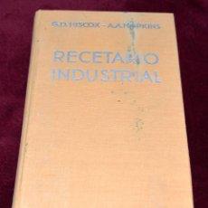 Livres d'occasion: LIBRO RECETARIO INDUSTRIAL. G.D.HISCOX. A.A. HOPKINS. Lote 204269727