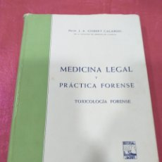 Libros de segunda mano: J. A. GISBERT CALABUIG - MEDICINA LEGAL Y PRÁCTICA FORENSE. Lote 204829400