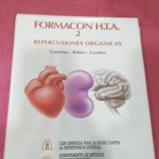 Libros de segunda mano: FORMACON H.T.A. 2 REPERCUSIONES ORGÁNICAS CORAZÓN RIÑON CEREBRO. Lote 204834320