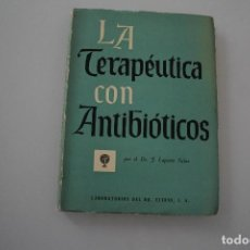 Livres d'occasion: LA TERAPÉUTICA DE LOS ANTIBIÓTICOS. Lote 205036251