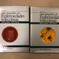 Libros de segunda mano: ATLAS FOTOGRÁFICO DE ENFERMEDADES INFECCIOSAS. J.P. LAMBERT Y W.E. FARRAR. 2 TOMOS. Lote 205254803
