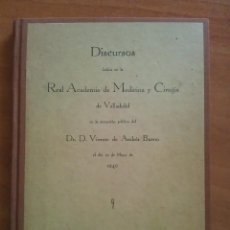 Libros de segunda mano: 1940 DISCURSOS REALIZADOS EN LA REAL ACADEMIA DE MEDICINA Y CIRUGÍA DE VALLADOLID. Lote 205271846