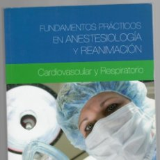 Libros de segunda mano: FUNDAMENTOS PRÁCTICOS EN ANESTESIOLOGÍA Y REANIMACIÓN CARDIOVASCULAR Y RESPIRATORIO - A. CRIADO.... Lote 205810262