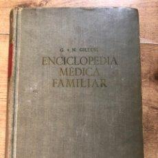 Libros de segunda mano: ENCICLOPEDIA MÉDICA FAMILIAR 1958. Lote 206262271