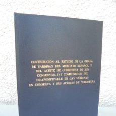 Libros de segunda mano: CONTRIBUCION AL ESTUDIO DE LA GRASA DE SARDINAS DEL MERCADO ESPAÑOL. PATRICIA MARTIN SANCHEZ. TESIS. Lote 206362922