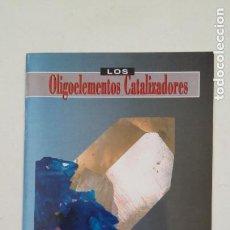 Livres d'occasion: OLIGOELEMENTOS CATALIZADORES. DR. ALAIN ECHE. TDK96. Lote 206766147