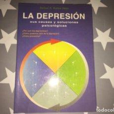 Libros de segunda mano: LA DEPRESIÓN. SUS CAUSAS Y SOLUCIONES PSICOLÓGICAS. RAFAEL P. MATEU SANZ. Lote 206827843