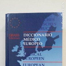 Libros de segunda mano: DICCIONARIO MÉDICO EUROPEO. GRASS EDICIONES. TDK188. Lote 206921543