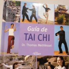 Libros de segunda mano: GUÍA DE TAI CHI, DR. THOMAS METHFESSEL. Lote 206922345