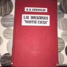 """Libros de segunda mano: LAS DONACIONES """"MORTIS CAUSA"""". R. R. GENSOLIN. Lote 207037390"""