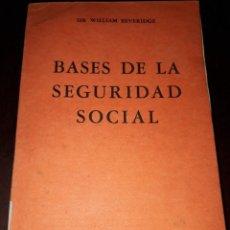 Libros de segunda mano: LIBRO 2099 BASES DE LA SEGURIDAD SOCIAL SIR WILLIAM BEVERIDGE TEODORO ORTIZ. Lote 207046558