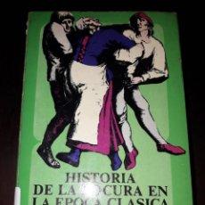 Libros de segunda mano: LIBRO 2096 HISTORIA DE LA LOCURA EN LA EPOCA CLASICA I MICHEL FOUCAULT BREVIARIOS. Lote 207046737