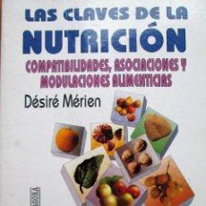 Libros de segunda mano: LAS CLAVES DE LA NUTRICIÓN - DÈSIRÉ MÉRIEN. Lote 207850160
