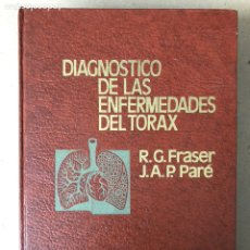 Libros de segunda mano: DIAGNÓSTICO DE LAS ENFERMEDADES DE TÓRAX. R.G. FRASER Y J.A.P. PARÉ. SALVAT EDITORES (1977).. Lote 208162296