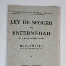Libros de segunda mano: COLECCIÓN ECONOMICA DE LEYES, VOL 37 - LEY DE SEGURO DE ENFERMEDAD -DICIEMBRE 1942 Y REGLAMENTO 1943. Lote 208225038