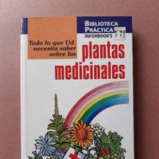 Libros de segunda mano: TODO LO QUE UD. NECESITA SABER SOBRE LAS PLANTAS MEDICINALES. JOSEFINA FONT. INFORBOOK´S. 1997.. Lote 208252982