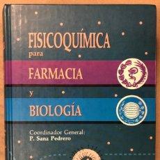 Libros de segunda mano: FISICOQUÍMICA PARA FARMACIA Y BIOLOGÍA. P. SANZ PEDRERO. EDITA: MASSON 1996.. Lote 208316037