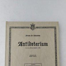 Libros de segunda mano: FACSIMIL ANTIDOTARIUM MÉDICO ARNAU DE VILANOVA VALENCIA FARMACIA ALQUIMIA SIGLO XIII. Lote 208385815