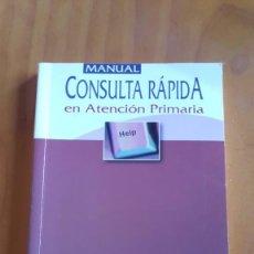 Libros de segunda mano: CONSULTA RÁPIDA EN ATENCIÓN PRIMARIA CARDIOLOGÍA. Lote 208419742