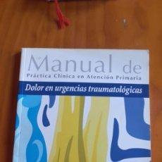 Libros de segunda mano: MANUAL DE PRÁCTICA CLÍNICA EN ATENCIÓN PRIMARIA. Lote 208422072
