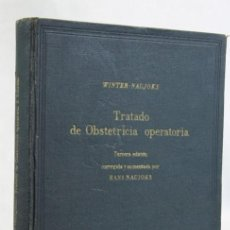Libros de segunda mano: TRATADO DE OBSTETRICIA OPERATORIA,WINTER-NAUJOKS,EDITORIAL DE ACTA GINECOLOGICA,1955. Lote 208921971