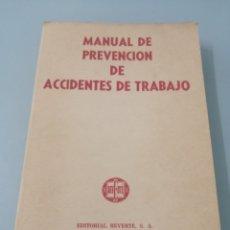 Libros de segunda mano: MANUAL DE PREVENCIÓN DE ACCIDENTES DE TRABAJO. R. P. BLAKE. ED. REVERTÉ, 1962.. Lote 208998763