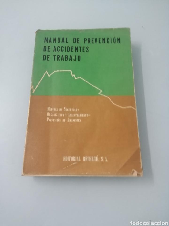 Libros de segunda mano: MANUAL DE PREVENCIÓN DE ACCIDENTES DE TRABAJO. R. P. BLAKE. ED. REVERTÉ, 1962. - Foto 2 - 208998763