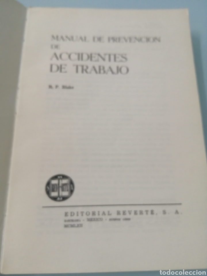 Libros de segunda mano: MANUAL DE PREVENCIÓN DE ACCIDENTES DE TRABAJO. R. P. BLAKE. ED. REVERTÉ, 1962. - Foto 4 - 208998763