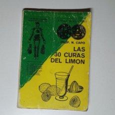 Libros de segunda mano: LAS 30 CURAS DEL LIMÓN. Lote 209808040