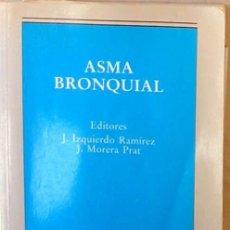 Libros de segunda mano: ASMA BRONQUIAL - ED. MCR 1993 - VER INDICE. Lote 210194782