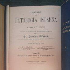 Libros de segunda mano: HERMANN EICHHORST. TRATADO PATOLOGÍA INTERNA Y TERAPÉUTICA. TOMO III BILIOTECA ILUSTRADA DE SALVA. Lote 210199805