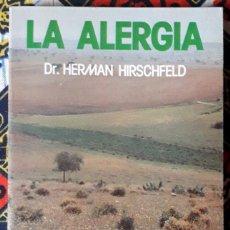 Libros de segunda mano: HERMAN HIRSCHFELD . LA ALERGIA. Lote 210208350