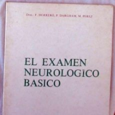 Libri di seconda mano: EL EXAMEN NEUROLÓGICO BÁSICO - F. HERRERO / P. DARGHAM / M. PÉREZ - ED. ROCHE 1975 - VER INDICE. Lote 210448842