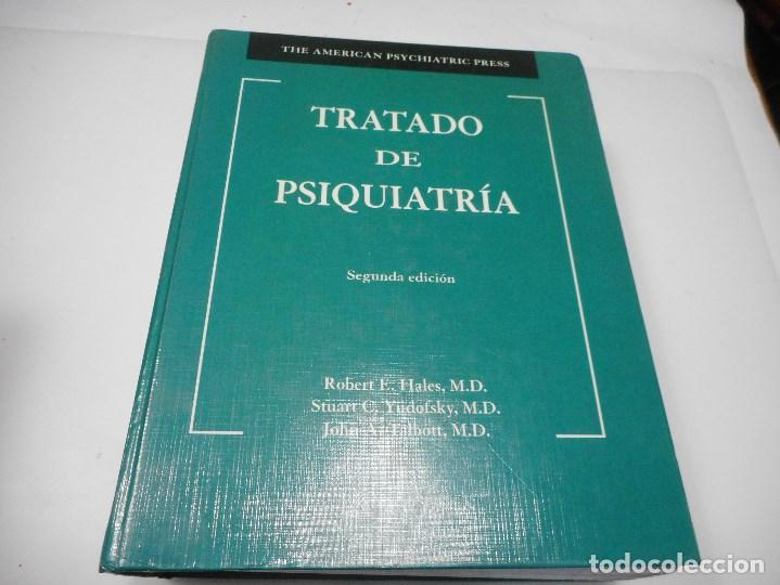 ROBERT E. HALES, STUART C. YUDOFSKY, JOHN A, TALBOTT TRATADO DE PSIQUIATRÍA Q1775A (Libros de Segunda Mano - Ciencias, Manuales y Oficios - Medicina, Farmacia y Salud)
