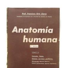 Libros de segunda mano: ANATOMIA HUMANA TOMO III PROFESOR FRANCISCO ORTS LLORCA. Lote 210825507