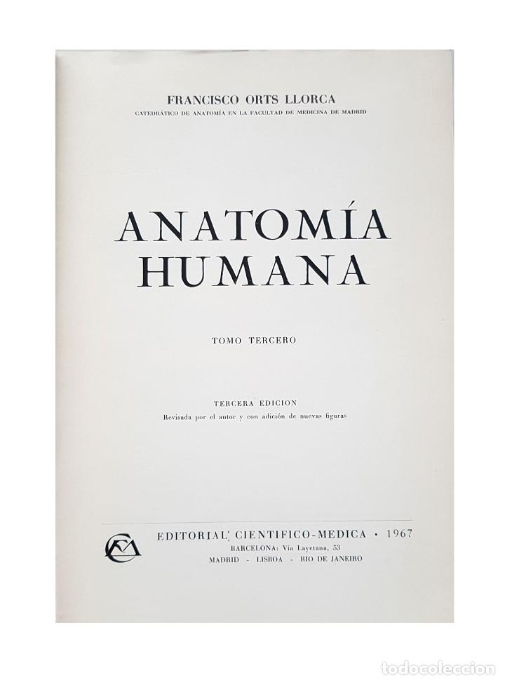 Libros de segunda mano: ANATOMIA HUMANA TOMO III Profesor Francisco Orts Llorca - Foto 2 - 210825507
