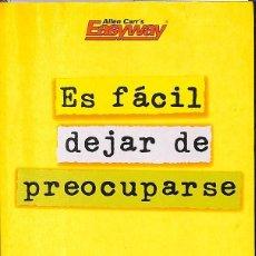 Libros de segunda mano: ES FÁCIL DEJAR DE PREOCUPARSE. Lote 210839236