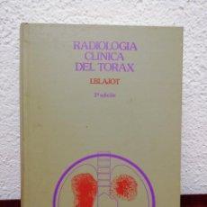 Libros de segunda mano: RADIOLOGIA CLINICA DEL TORAX. I. BLAJOT. 2ª EDICIÓN. EDICIONES TORAY. AÑO 1977. Lote 210939540