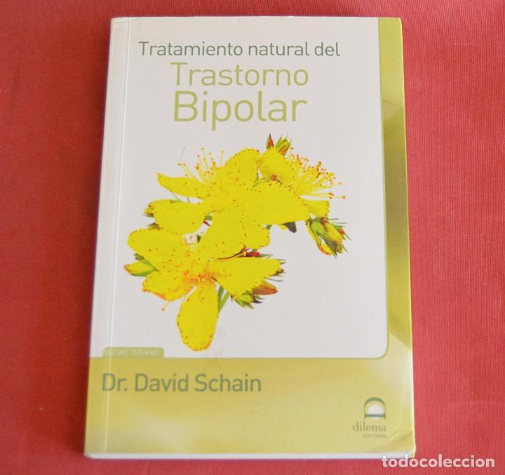 TRATAMIENTO NATURAL DEL TRASTORNO BIPOLAR - DR. DAVID SCHAIN (Libros de Segunda Mano - Ciencias, Manuales y Oficios - Medicina, Farmacia y Salud)