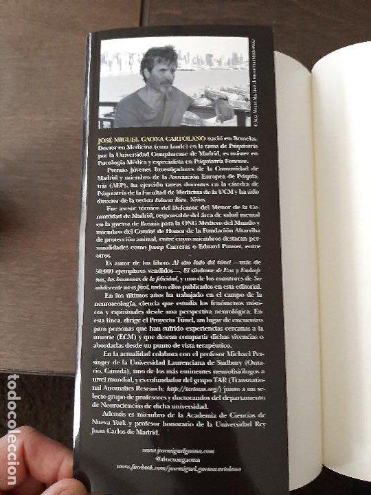 Libros de segunda mano: EL LIMITE. Dr. Gaona. Investigación sobre el cerebro, la conciencia y expe. cercanas a la muerte. - Foto 2 - 210940621