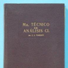 Libros de segunda mano: LMV - MANUAL TECNICO DE ANALISIS CLINICOS. EDUARDO SUAREZ PEREGRIN.. GRANADA. 1947. Lote 211425029