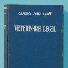Libros de segunda mano: LMV - CESAREO SANZ EGAÑA. VETERINARIO LEGAL. ESPASA-CALPE. 1943.. Lote 211427407
