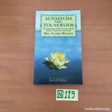 Libros de segunda mano: AUTOAYUDA PARA TUS NERVIOS. Lote 211441945