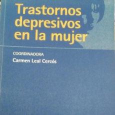 Libros de segunda mano: TRASTORNOS DEPRESIVOS EN LA MUJER (LEAL CERCÓS, CARMEN, (COORDINADORA). Lote 211706869
