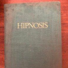 Libros de segunda mano: HIPNOSIS POR EL DR. MONTSERRAT VALLE. Lote 212766365
