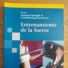 Libros de segunda mano: DEPORTE. INEF. ENTRENAMIENTO DE LA FUERZA. LEE BROWN. ED. PANAMERICANA. 2008 RARO. Lote 213074037