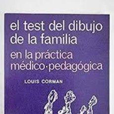 Libros de segunda mano: EL TEST DEL DIBUJO DE LA FAMILIA EN LA PRACTICA MEDICO - PEDAGOGICA. LOUIS CORMAN. Lote 213719122