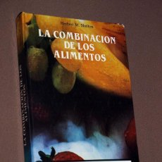 Libros de segunda mano: LA COMBINACIÓN DE LOS ALIMENTOS. HERBERT M. SHELTON. EDICIONES OBELISCO, 1989. VER ÍNDICE. Lote 213727566