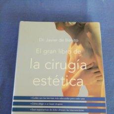 Libros de segunda mano: EL GRAN LIBRO DE LA CIRUGÍA ESTÉTICA. EDICIONES RBA. AÑO 2001. Lote 213727880